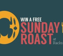 Win a free Sunday roast at Racks every week!