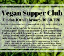 Vegan Supper Club, Long Ashton: Friday, February 10th