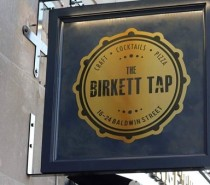 The Birkett Tap – now open on Baldwin Street