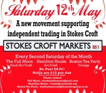 New Stokes Croft Markets: first date, May 12th