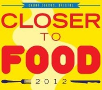 Closer To Food 2012, Quakers Friars, August 18th-19th