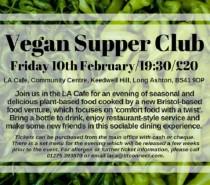 Vegan Supper Club, Long Ashton: Friday, February 10th