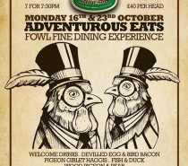 Fowl Fine Dining @ The Bank Tavern, October 16th & 23rd