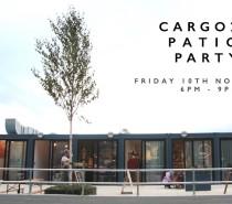 Cargo 2 Patio Party: Friday, November 10th