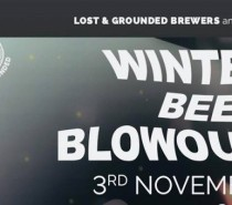 Lost and Grounded Winter Beer Blowout: November 3rd