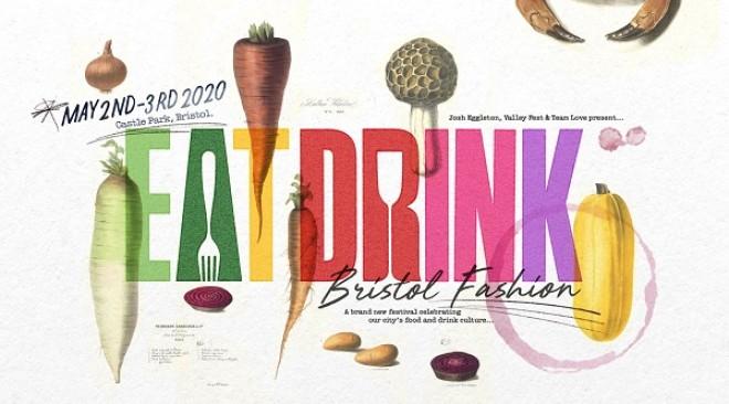 Eat Drink Bristol Fashion 2020 tickets now on sale